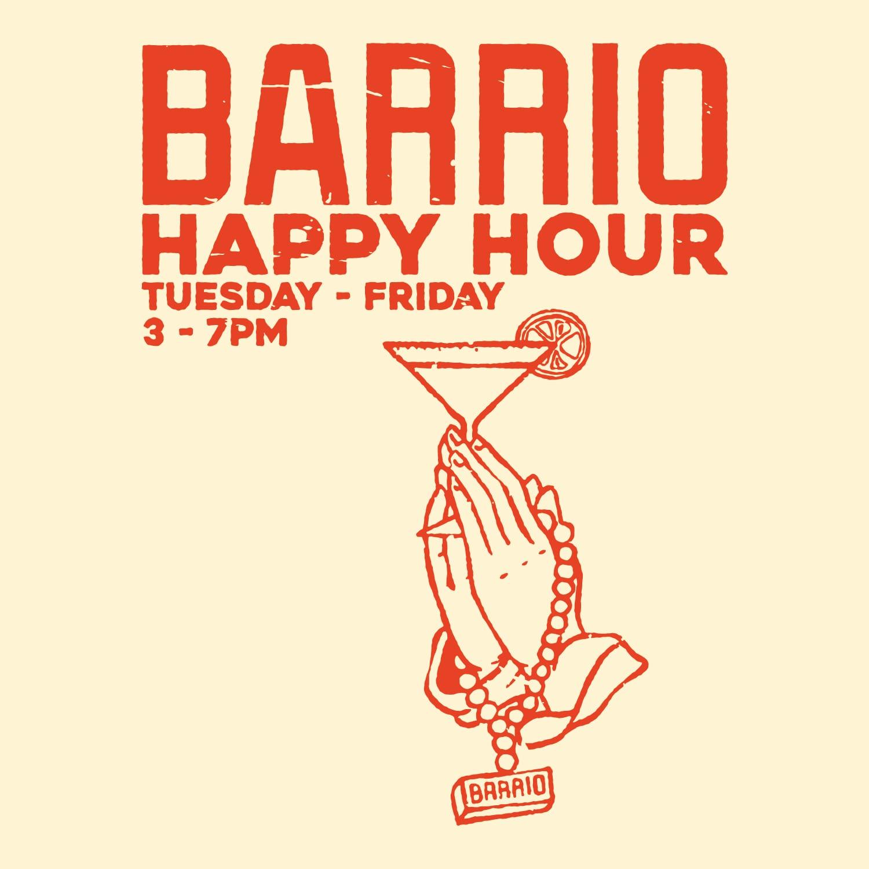 Barrio Happy Hour
