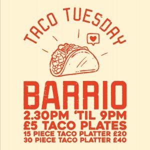Barrio Taco Tuesday